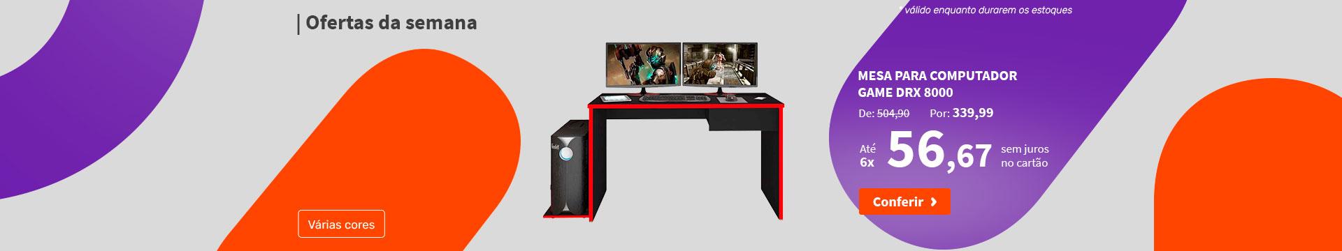 Mesa para Computador Game DRX 8000 - Ofertas da semana