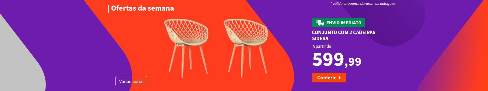 Conjunto com 2 Cadeiras Sidera - Ofertas da semana