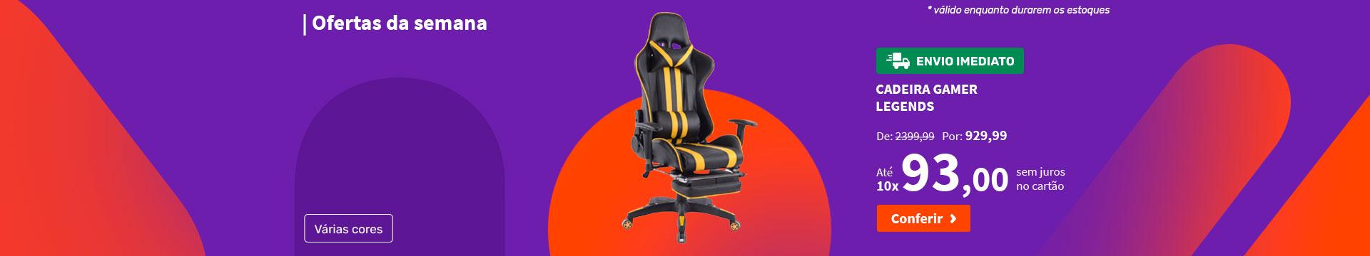 Cadeira Gamer Legends - Ofertas da semana