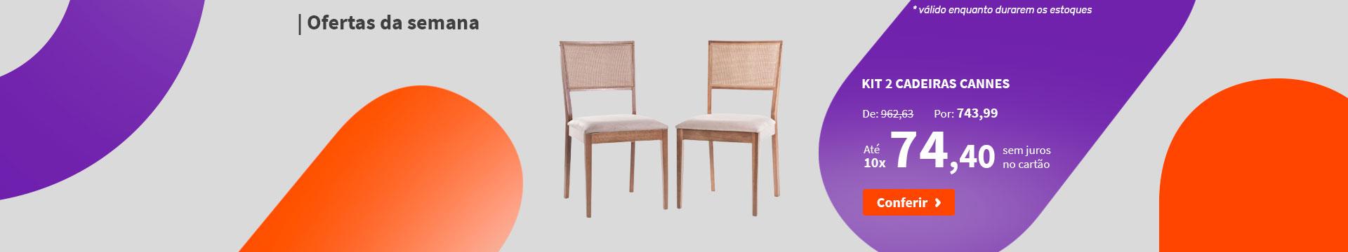 Kit 2 Cadeiras Cannes - Ofertas da semana